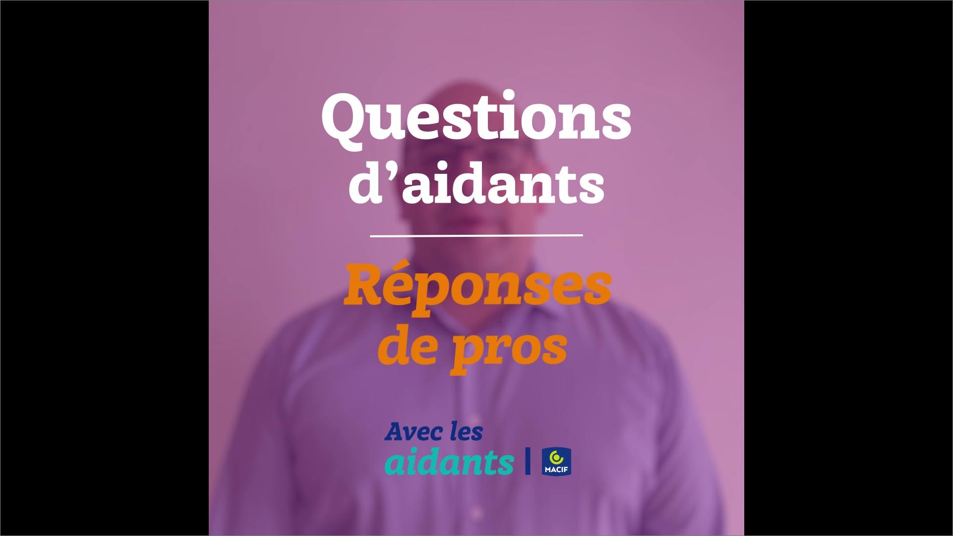 Les services à domicile : Questions d'aidants/Réponses de pros